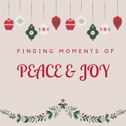 Holidays 2020: Wishing You Moments of Peace & Joy