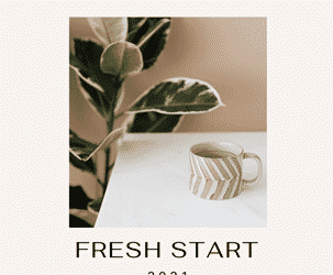 January 2021: A Fresh Start